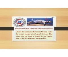 Low-Budget Air Ambulance Chennai Consummate Deliver with Immense Care