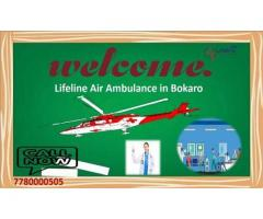 Know About Lifeline Air Ambulance in Bokaro- Less Premium to Patient Shifting