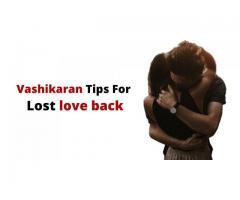 Get lost love back by Vashikaran : Vashikaran Expert Guru ji