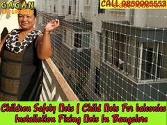 Gagan Children safety nets | child netting in bangalore | call 9859995553