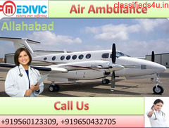 Hire High Class Air Ambulance Services in Allahabad by Medivic