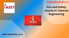 Fire And Safety Course In Chennai – Top Engineering Colleges
