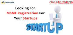 Looking For  MSME Registration For Your Startups
