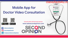 Best Android app for a Doctor Consulting Online - Second Opinion App