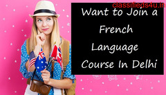 Want to join a French language course in Delhi