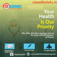 Take the Most Efficient Medivic Home Nursing Care in Patna