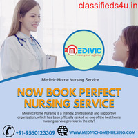 Book Low-Budget Medivic Home Nursing Service in Kankarbagh, Patna
