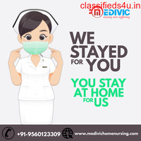 Take the Nicest Emergency Home Nursing Care in Patna by Medivic