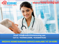 Take Patient Care at Home by Medivic Home Nursing Service in Bokaro