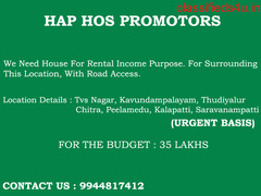 We need house for Rental Income in Coimbatore