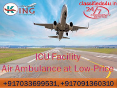 Modern ICU Air Ambulance Service in Delhi at Very Cheap Rate by King