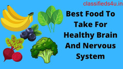 What Are the Healthiest Foods for the Brain and Nervous System?
