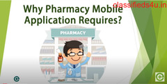 Why Does Pharmacy Mobile Application Require?