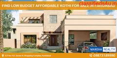 Find Low Budget Affordable Kothi For Sale in Faridabad - Mansha