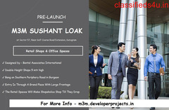 M3M Sushant Lok - Here, Your Business Is Secure - At Sector 57, Gurgaon