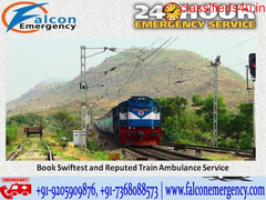 Falcon Emergency Train Ambulance Patient Transfer Services in Patna with Medical Facilities